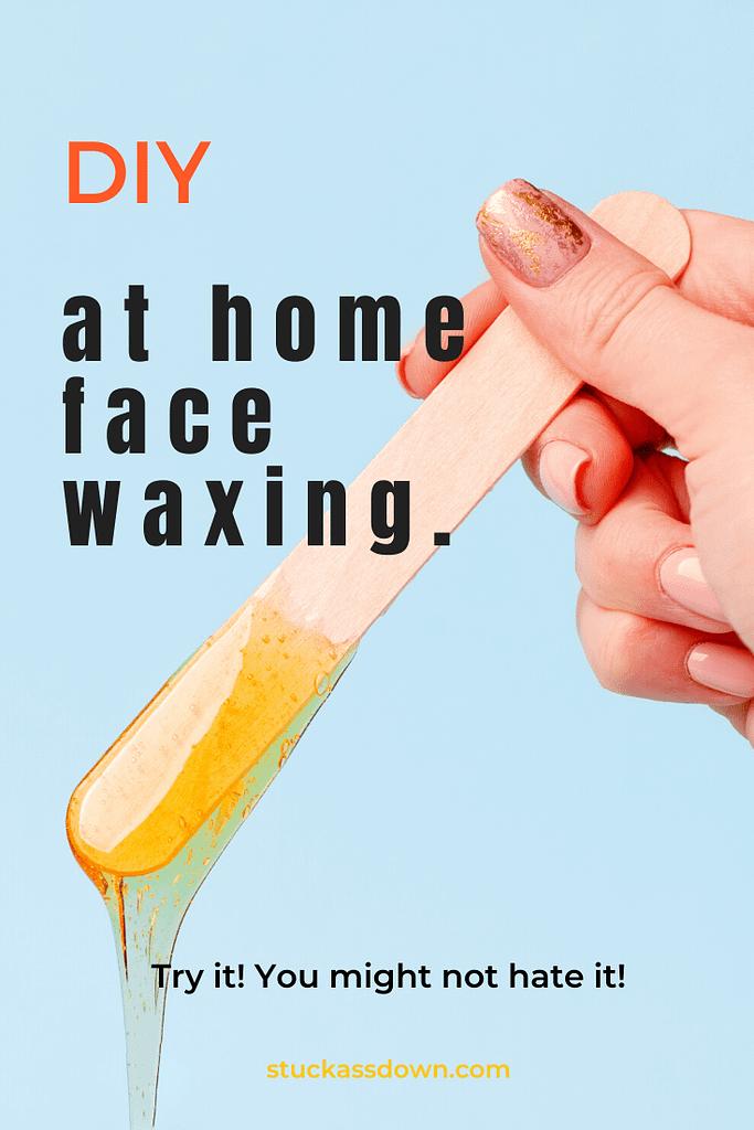 DIY Facial Waxing at Home