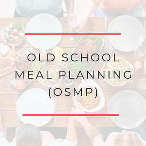 Old School Meal Planning