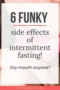 6 funky side effects of intermittent fasting