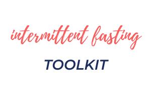 Intermittent Fasting Toolkit