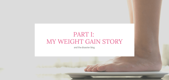 Weight Gain Part I