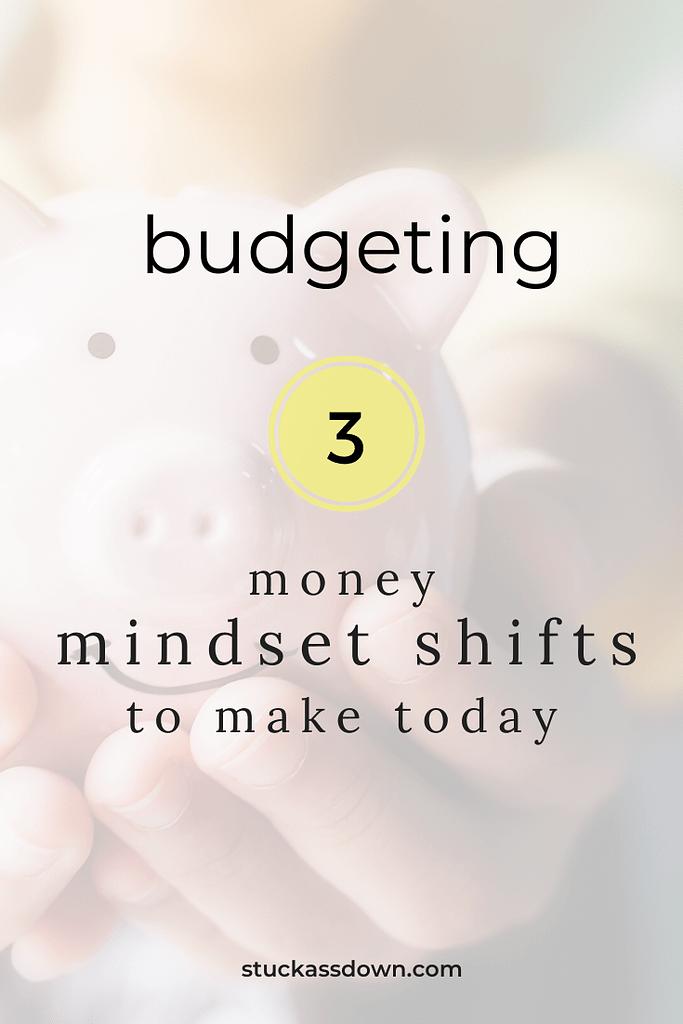 3 Money Mindset Shifts