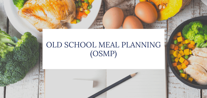 Old School Meal Plan (OSMP)
