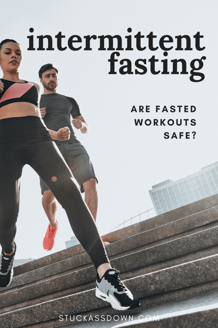 Are fasted workouts safe?