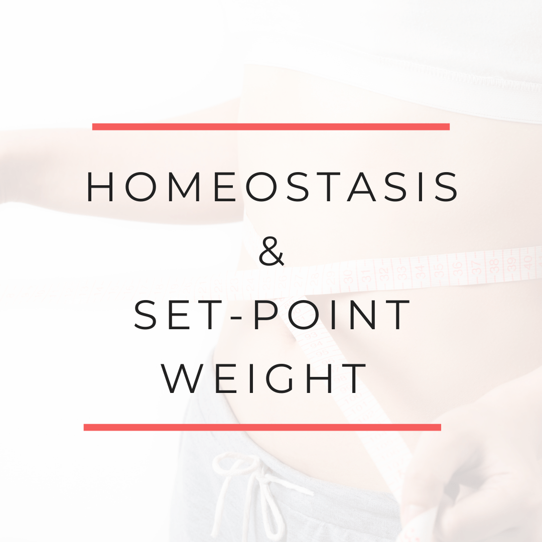 Homeostasis and set-point weight