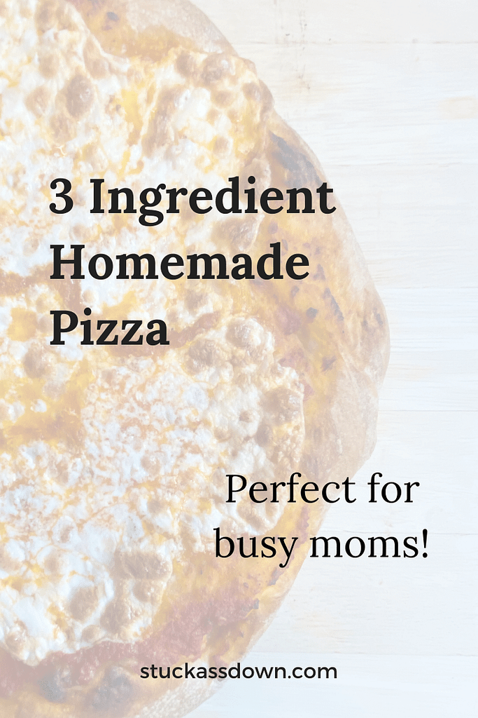 3 Ingredient Homemade Pizza