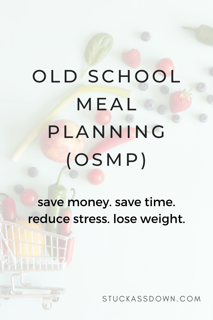 Old School Meal Planning (OSMP)