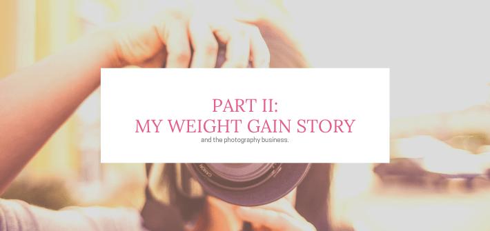 Weight Gain Part II