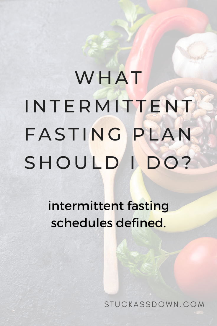 different intermittent fasting schedules
